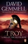 eBook:  Troy: Lord Of The Silver Bow
