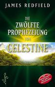 eBook: Die zwölfte Prophezeiung von Celestine