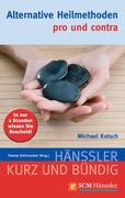 eBook: Alternative Heilmethoden - pro und contra
