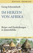 Schweinfurth, Georg: Im Herzen von Afrika