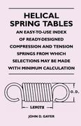 Gayer, John D.: Helical Spring Tables - An Easy...