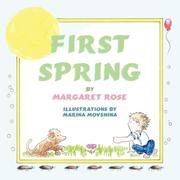 Rose, Margaret: First Spring