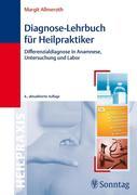 Margit Allmeroth: Diagnose-Lehrbuch für Heilpra...