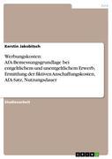 Jakobitsch, Kerstin: Werbungskosten: AfA-Bemessungsgrundlage bei entgeltlichem und unentgeltlichem Erwerb, Ermittlung der fiktiven Anschaffungskosten, AfA-Satz, Nutzungsdauer