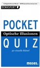 Bungter,  Tobias: Optische Illusionen. Pocket Quiz