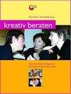 Reichel,  Rene;Rabenstein,  Reinhold: Kreativ beraten