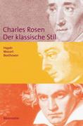 Rosen, Charles: Der klassische Stil. Haydn, Moz...