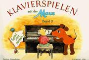 Schwedhelm, Bettina: Klavierspielen
