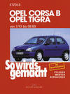 Etzold,  Hans-Rüdiger: Opel Corsa B / Opel Tigra