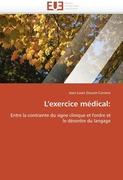 9786131515217 - Doucet-Carriere, Jean-Louis: L´exercice médical - Livre