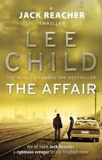 eBook: The Affair (Jack Reacher No 16)