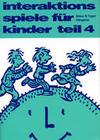 Vopel,  Klaus W.: Interaktionsspiele für Kinder 4
