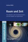 Müller,  Andreas: Raum und Zeit
