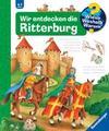Trapp,  Kyrima: Wir entdecken die Ritterburg