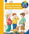 Rübel,  Doris: Woher die kleinen Kinder kommen