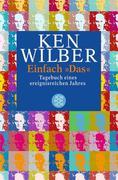 Wilber, Ken: Einfach ´ Das´