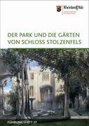 Fischer, Doris;Henne, Armin;Ketterer-Senger, Iris: Der Park und die Gärten von Schloss Stolzenfels