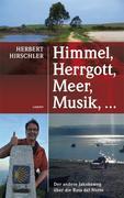 Hirschler, Herbert: Himmel, Herrgott, Meer, Mus...