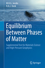 Jacobs, M.H.G.;Oonk, H. A. J.: Equilibrium Between Phases of Matter