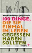 eBook: 100 Dinge, die Sie einmal im Leben gegessen haben sollten