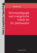 Baron, Rüdeger: Reformpädagogik und evangelisch...