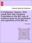 Anonymous: In Parliament. Session 1834. Leeds N...