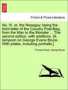 Grady, Thomas;Bruce, George: No. III. or, the N...