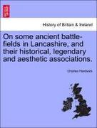 Hardwick, Charles: On some ancient battle-field...