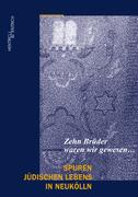Spuren jüdischen Lebens in Neukölln