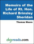 Moore, Thomas: Memoirs of the Life of Rt. Hon. Richard Brinsley Sheridan