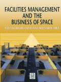 9780080531564 - Author Unknown: Facilities Management and the Business of Space - كتاب