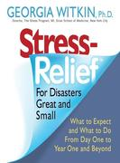 eBook: Stress Relief for Disasters Great and Small