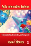 9780080463681 - Kevin C. Desouza: Agile Information Systems - Livre