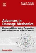 9780080463674 - Peter I. Kattan;George Z. Voyiadjis: Advances in Damage Mechanics: Metals and Metal Matrix Composites With an Introduction to Fabric Tensors - 書