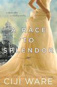 eBook: A Race to Splendor