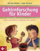 eBook: Gehirnforschung für Kinder - Felix und Feline entdecken das Gehirn