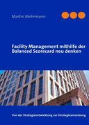eBook: Facility Management mithilfe der Balanced Scorecard neu denken