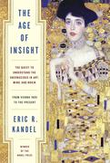 Kandel, Eric: The Age of Insight