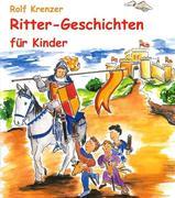 9783941923515 - Krenzer,  Rolf: Ritter-Geschichten für Kinder - 书