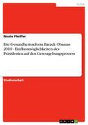 Pfeiffer, Nicole: Die Gesundheitsreform Barack ...