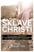 MacArthur, John: Sklave Christi
