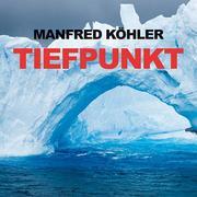 0405619807390 - Manfred Köhler: Tiefpunkt - 书