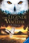 eBook:  Die Legende der Wächter 04: Die Belagerung