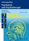 Klein, Helmfried E.;Pajonk,  Frank-Gerald: Facharztprüfung Psychiatrie und Psychotherapie