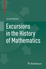 Kleiner, Israel: Excursions in the History of Mathematics