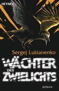 eBook: Wächter des Zwielichts