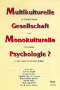 Multikulturelle Gesellschaft - Monokulturelle P...