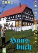 Autorenkollektiv: Oberlausitzer Hausbuch 2002