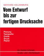 Holzenburg, Gerhard: Vom Entwurf bis zur fertig...