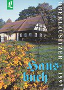 Autorenkollektiv: Oberlausitzer Hausbuch 1997